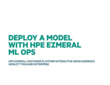 HPE Ezmeral Container Platform Interactive Demo Experience- Demo#7 Deploy the Model with HPE ML Ops