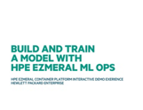 HPE Ezmeral Container Platform Interactive Demo Experience- Demo#6 Build and Train a Model with HPE ML Ops